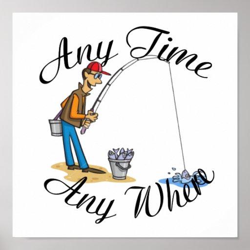 Pesca en cualquier momento poster