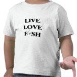 Pescados vivos del amor camiseta
