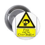 Pescados y el botón de CrawDaddys Pin