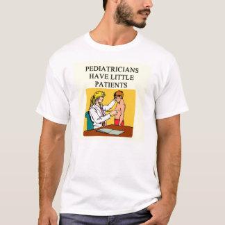 pesiatrician doctor physician joke T-Shirt