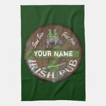Pesonalized Irish Pub Sign Towel by Paddy_O_Doors at Zazzle