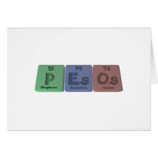 Pesos-P-Es-Os-Phosphorus-Einsteinium-Osmium.png Card