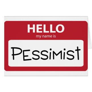 pessimist 001 card