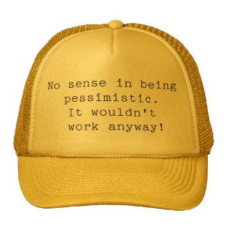 Pessimistic Hat