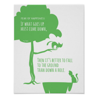 Pessimist's Optimism: Fear of Happiness Cats Poster