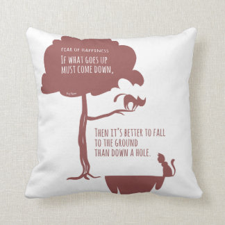 Pessimist's Optimism: Fear of Happiness Cats Throw Pillow