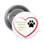 Pet Adoption 2 Inch Round Button