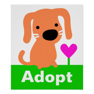 Pet Adoption Posters | Zazzle