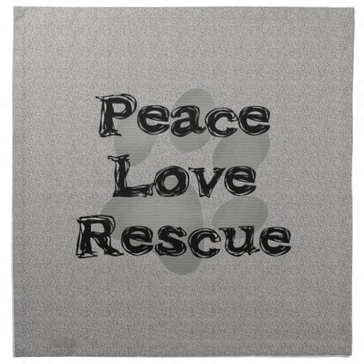 Pet Adoption Peace Love Rescue Cloth Napkins