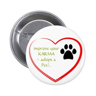 Pet Adoption Pinback Button