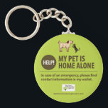 "Pet Alert Keychain | Help! My pet is home alone!<br><div class=""desc"">Use this keychain along with our Pet Alert Card (for your wallet) http://www.zazzle.com/help_i_have_pets_at_home_pet_alert_card-240431257044846033 It&#39;s certainly not something we wish for you and but have you ever thought ""What would happen to my pets if I was in a terrible accident?"" ""What if I died and no one knows my pet is...</div>"