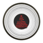 [Skull crossed bones] keep calm and schlemiel, schlimazel, hasenpfeffer incorporated!  Pet Bowl