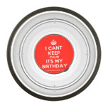 [Crown] i cant keep calm its my birthday  Pet Bowl