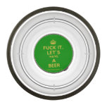 [Crown] fuck it, let's have a beer  Pet Bowl