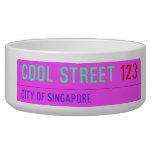Cool street  Pet Bowls