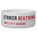 STRIKER  Pet Bowls