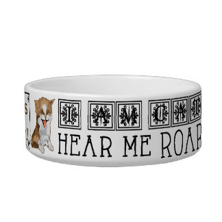 "Pet CAT Medium Bowl ""I am CAT Hear me Roar"""