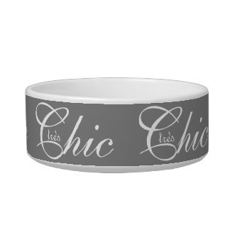 "PET CHIC_BOWL_""tres Chic"" WHITE TEXT ON GRAY Bowl"