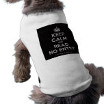 [Crown] keep calm and read no entry  Pet Clothing