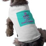 [Cupcake] keep calm and love cupcakes  Pet Clothing