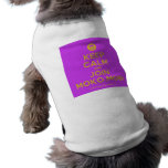 [Smile] keep calm and join moko.mobi  Pet Clothing