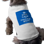 [Crown] keep calm and follow #dhc  Pet Clothing