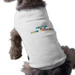 welcome  back love chemistry  Pet Clothing