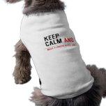 KEEP  CALM  Pet Clothing