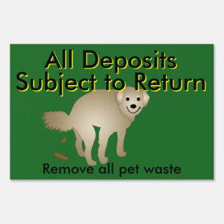 Pet Deposits Returned Lawn Sign