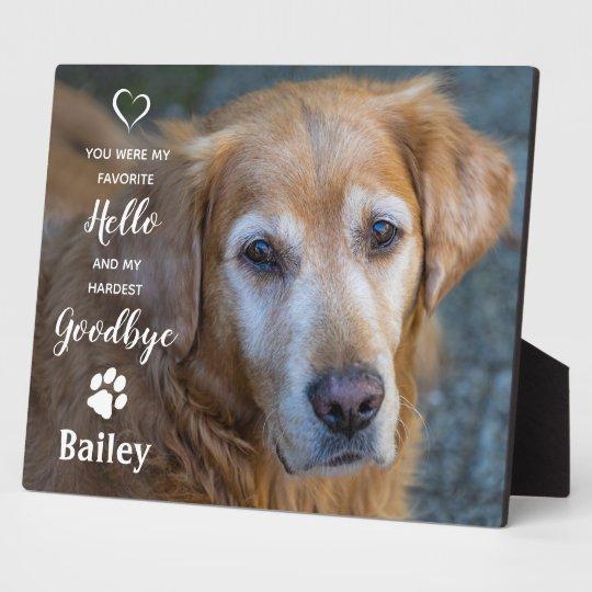 Pet Dog Memorial - Favorite Hello Hardest Goodbye Plaque