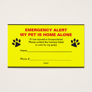 Pet Emergency Alert Home Alone Business Cards