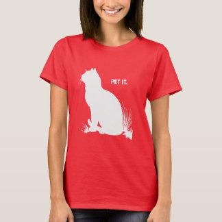 PET IT - WHITE -.png T-Shirt