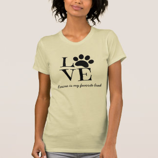 Pet LOVE Shirt, Rescue is my favorite breed T Shirt