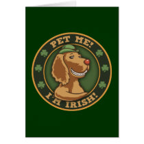 Pet Me! I'm Irish Card