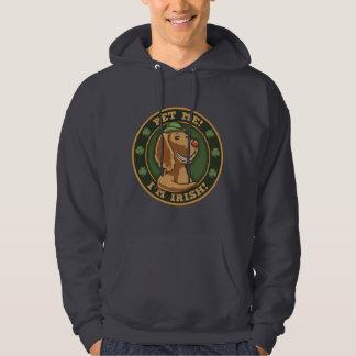 Pet Me! I'm Irish Hoodie