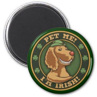 Pet Me! I'm Irish Magnet
