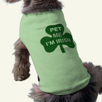 Pet Me I'm Irish St. Patrick's Day dog shirt