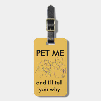 Pet Me ~ Therapy dog Tag