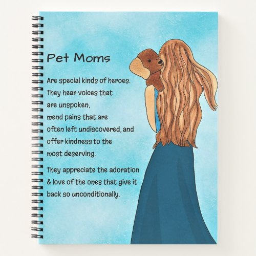 Pet Mom Notebook