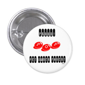Pet Owner Parent (POP) pride buttons!