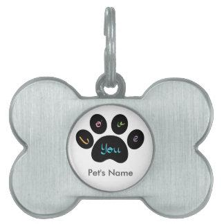 """Pet Paw Print with Love You"" Customizable Pet Name Tag"