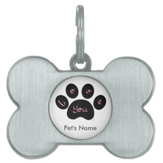 """""""Pet Paw Print with Love You"""" Customizable Pet Tag"""