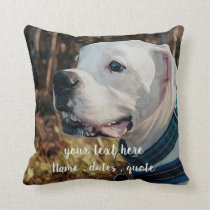 Pet Photo Gifts - Cat Memorial - Dog Memorial Throw Pillow