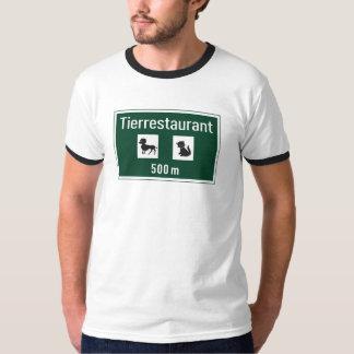 Pet Restaurant, Traffic Sign, Germany T-Shirt