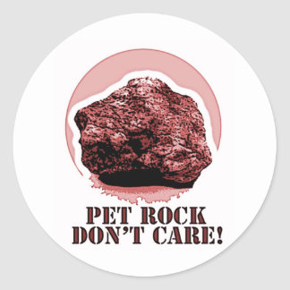 PET ROCK DON'T CARE! Honey Badger spoof Classic Round Sticker