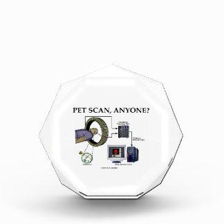PET Scan Anyone Positron Emission Tomography Acrylic Award