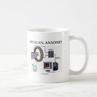 PET Scan, Anyone? (Positron Emission Tomography) Coffee Mug