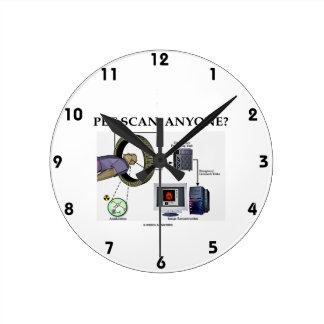 PET Scan, Anyone? (Positron Emission Tomography) Round Wallclock