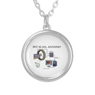 PET Scan, Anyone? (Positron Emission Tomography) Silver Plated Necklace