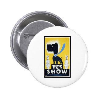 Pet Show 2 Inch Round Button